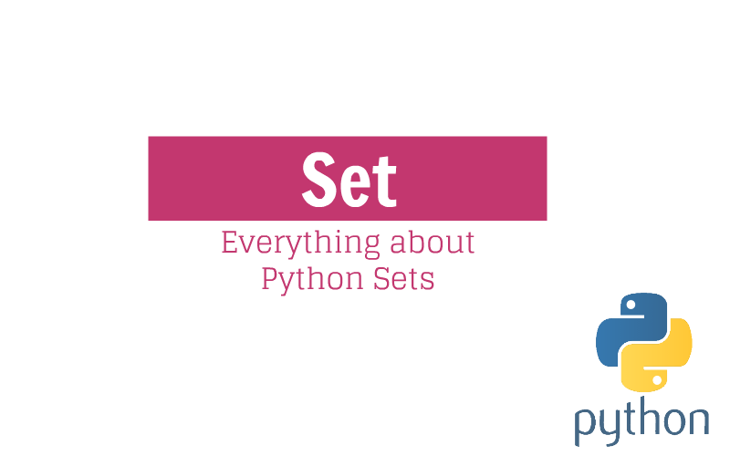 Everything about Python Set