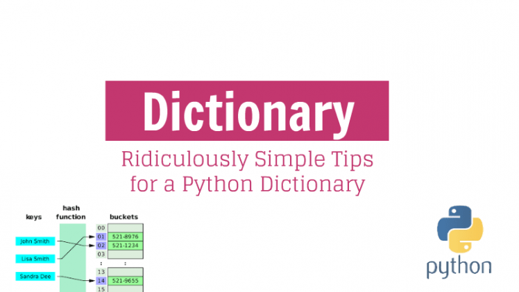 Ridiculously Simple Tips for a Python Dictionary