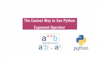 The Easiest Way to Use Python Exponent Operator